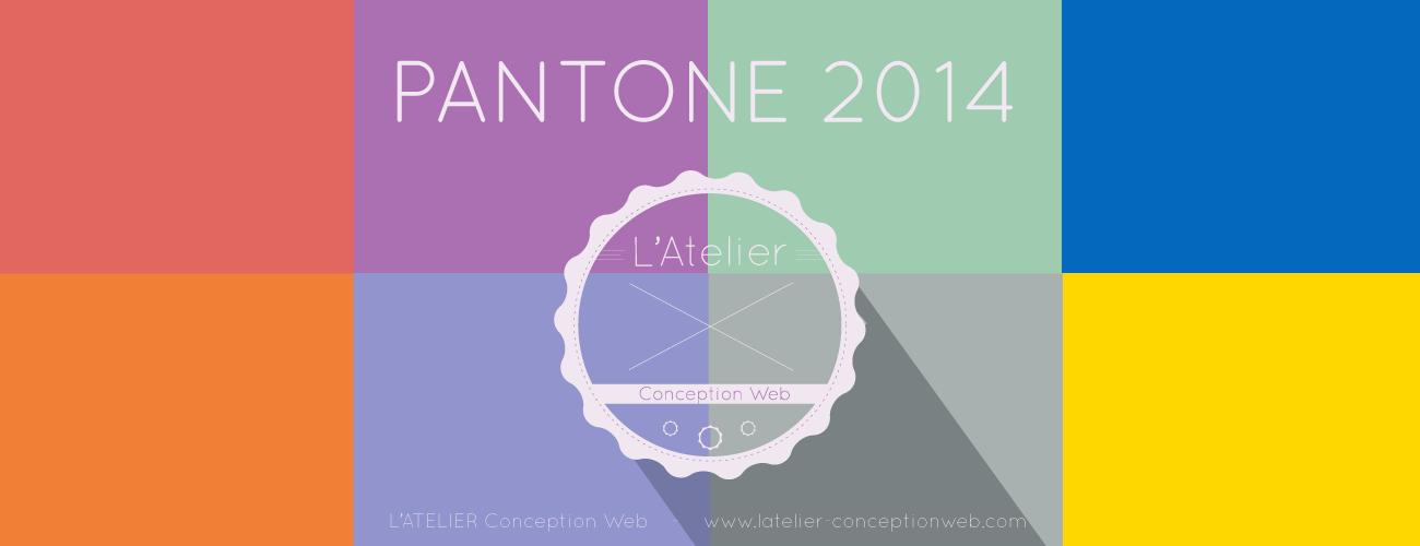Couleurs PANTONE 2014 Webdesign L'Atelier Conception Web